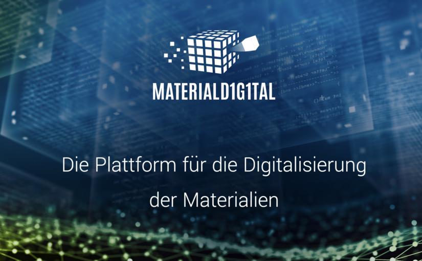 MaterialDigital – Die Plattform für die Digitalisierung der Materialien